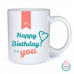 Tasse - Happy Birthday To You