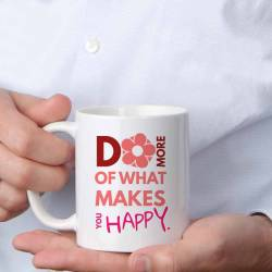 Do more of what makes you happy - Geschenktasse