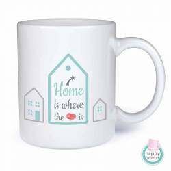 Tasse mit Spruch - Home is where love is